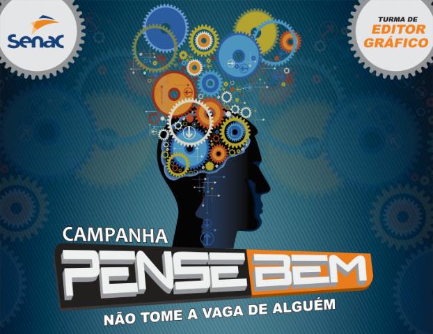 CAMPANHA PENSE BEM (1)